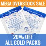 """""""MEGA"""" Overstock Cold Pack Sale"""
